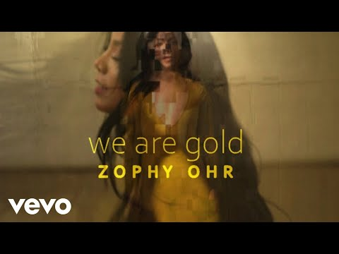 ZOPHY OHR - We Are Gold