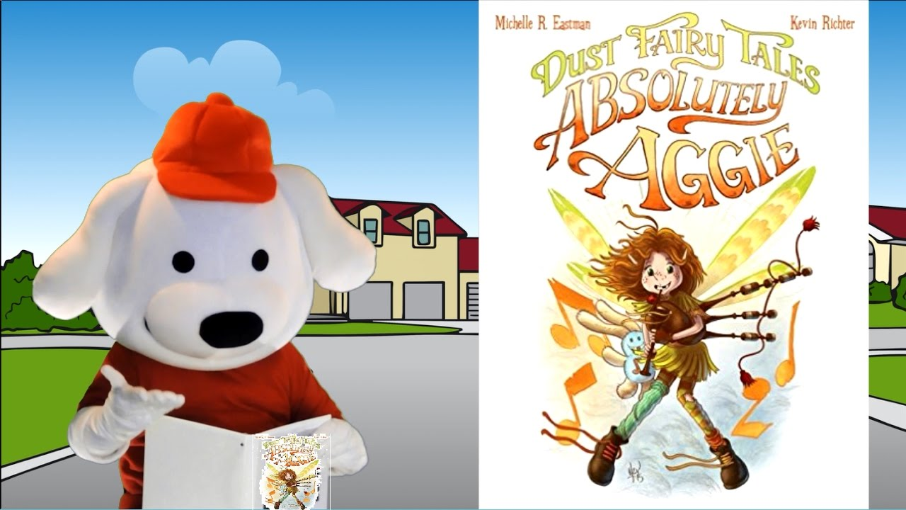 Storytime Pup Children's Book Read Aloud: Dust Fairy Tales - Absolutely  Aggie  Stories for kids