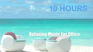 Music for Office 10 HOURS Music for Office Playlist and Music For Office Work