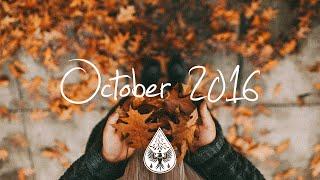 Indie/Pop/Folk Compilation - October 2016 (1-Hour Playlist)