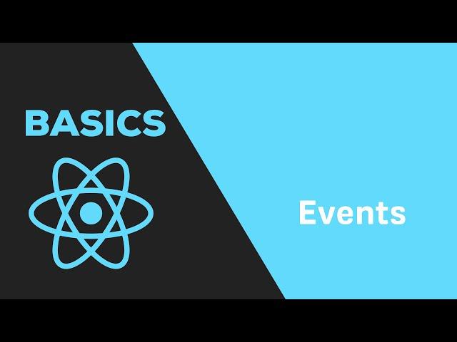 ReactJS Basics - #7 Events & ReactJS