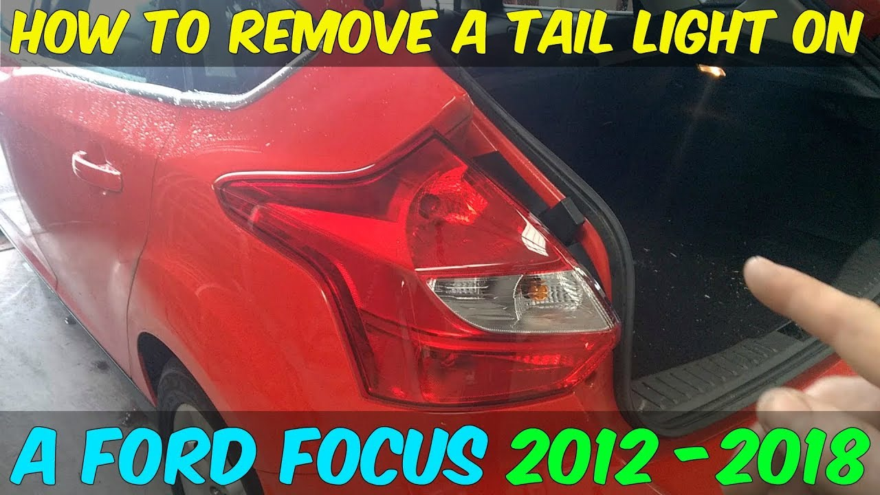 Ford Focus Tail Lamp Replacement How To Diy