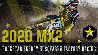 2020 MX 2 | Rockstar Energy Husqvarna Factory Racing