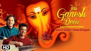GANPATI SPECIAL | Ganesh Aarti (Instrumental) | Ayaan Ali Bangash | Amaan Ali Bangash
