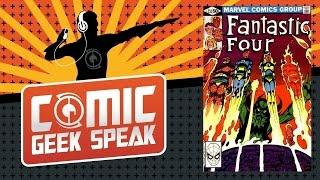 Spotlight on the Fantastic Four in the John Byrne Era - Comic Geek Speak - Episode 1547