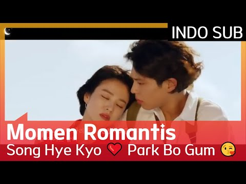 Momen Romantis Song Hye Kyo ❤️ Park Bo Gum 😘 #Encounter 🇮🇩 INDO SUB 🇮🇩
