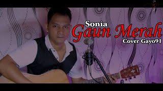 GAUN MERAH - SONIA ( COVER GAYO91 ) VERSI COWOK