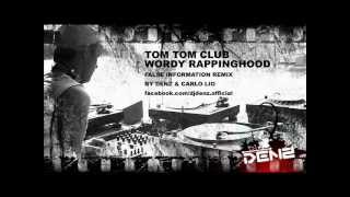 Tom Tom Club - Wordy Rappinghood (False Information remix by Denz & Carlo Lio)