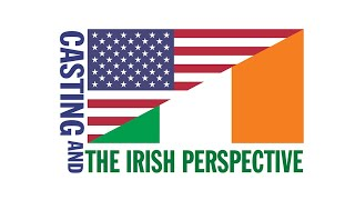 Casting and the Irish Perspective | 1st Irish Festival 2021