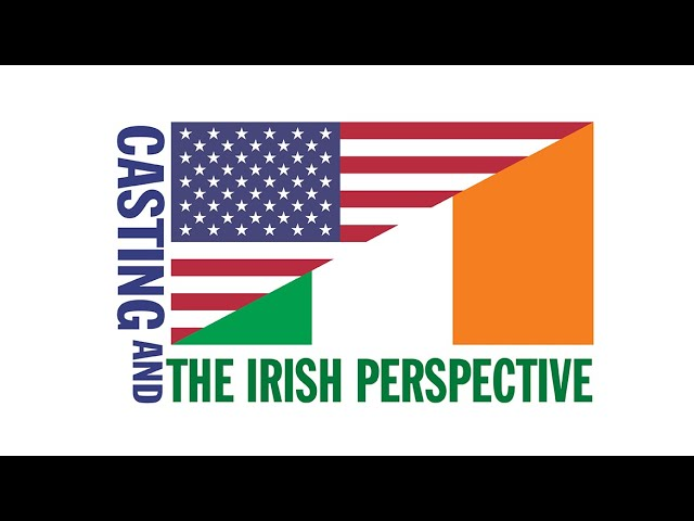 Casting and the Irish Perspective | 1st Irish Festival 2021