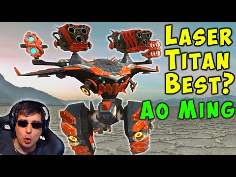 BEST TITAN? Laser AO MING Hitting Hard - War Robots 5.6 Gameplay WR