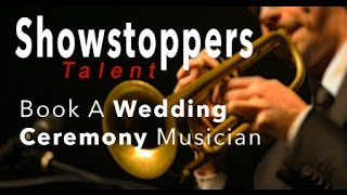 Book Wedding Ceremony Musicians  I  Cincinnati  I SHOWSTOPPERS TALENT