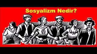 Video Sosyalizm Nedir? download MP3, 3GP, MP4, WEBM, AVI, FLV Desember 2017