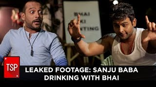TSP Fukrapanti | Leaked Footage: Sanju Baba Drinking With Bhai After Release