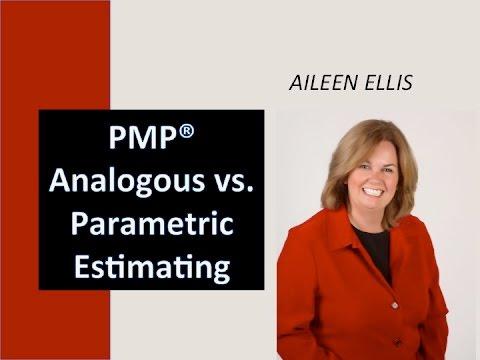 PMP certification Aileen Ellis Sample Question on analogous vs parametric estimating