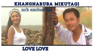 Khangnaruba Mikuptagi - Love Love Manipuri Film Video Song [2006] ft. Kaiku & Payal Nair