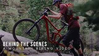 BEHIND THE SCENES: A Mountain Biking Video | Sony a7iii & 24-105