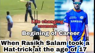 Rasikh Salam Takes a Hat-trick | Life changing moment of Rasikh Salam | Spectrum Records
