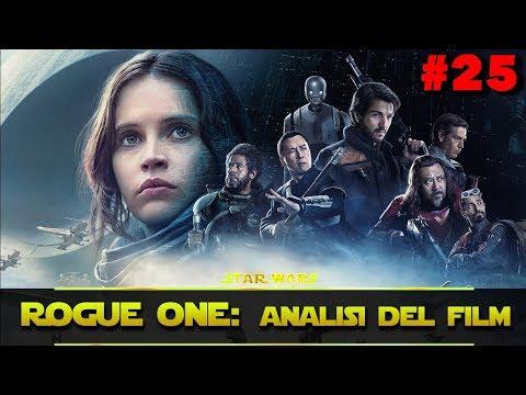 """Star Wars Universe - Ep. 25: """"Rogue One: Analisi del Film"""" [1 di 2]"""