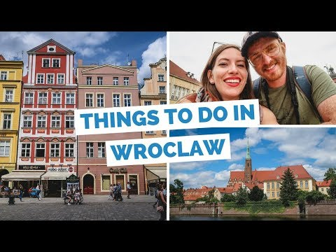 10 Things to do in Wrocaw, Poland Travel Guide