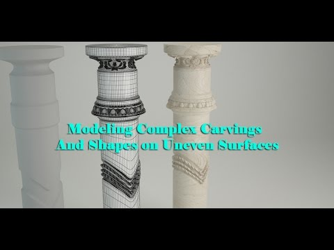 Modeling Complex Carvings And Shapes on Uneven Surfaces in 3ds Max