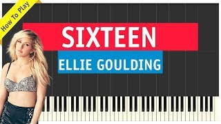 Ellie Goulding - Sixteen - Piano Cover (Sheet Music & MIDI)