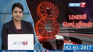 News @ 8 PM | News7 Tamil | 02-01-2017