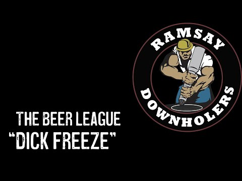 "The Beer League - ""Dick Freeze"""