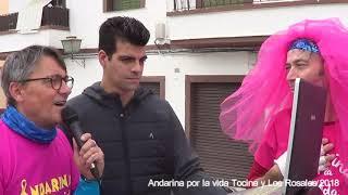 """""""ANDARINA POR LA VIDA"""" Tocina y Los Rosales 2018"""