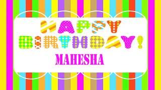 Mahesha   Wishes & Mensajes - Happy Birthday