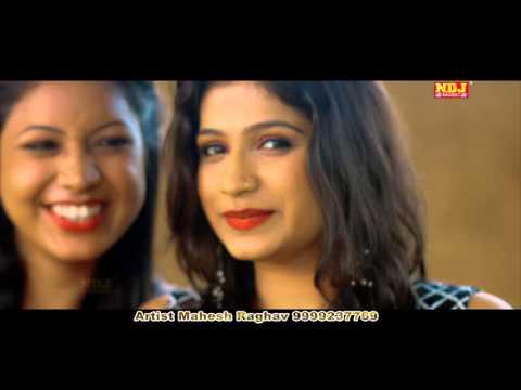 Desi Look || Latest Haryanvi Song 2015 || Mahesh Raghav, Anjali Bhenwal || NDJ Music