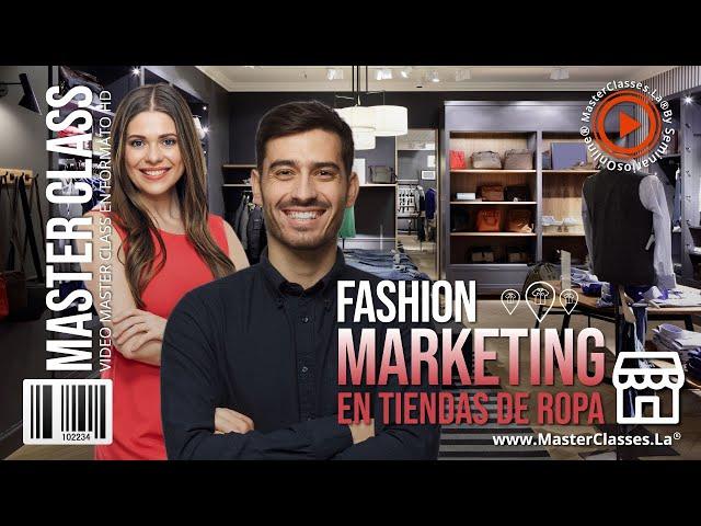 Fashion Marketing en Tiendas de Ropa - Estrategias efectivas y probadas.