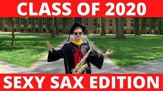CLASS OF 2020 (SEXY SAX EDITION)!!