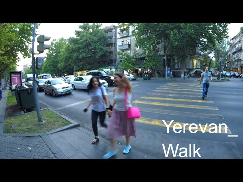 Yerevan, Armenia -  An evening Walk Summer 2019