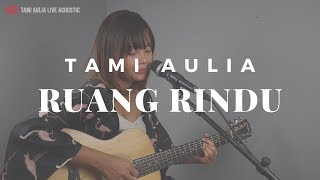 Ruang Rindu Letto ( Tami Aulia Cover )