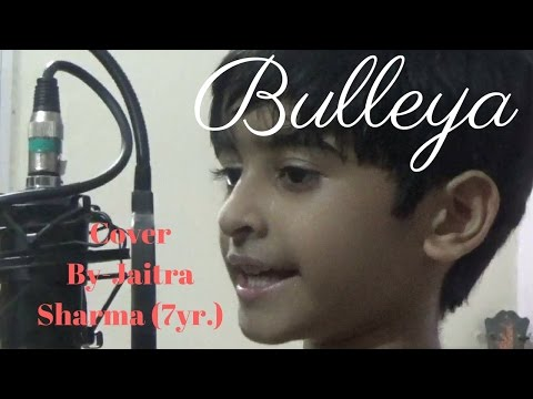 Bulleya -  Ae Dil Hai Mushkil Cover by Jaitra Sharma (7 yr. Boy)