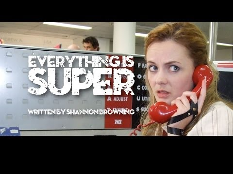 Everything is Super
