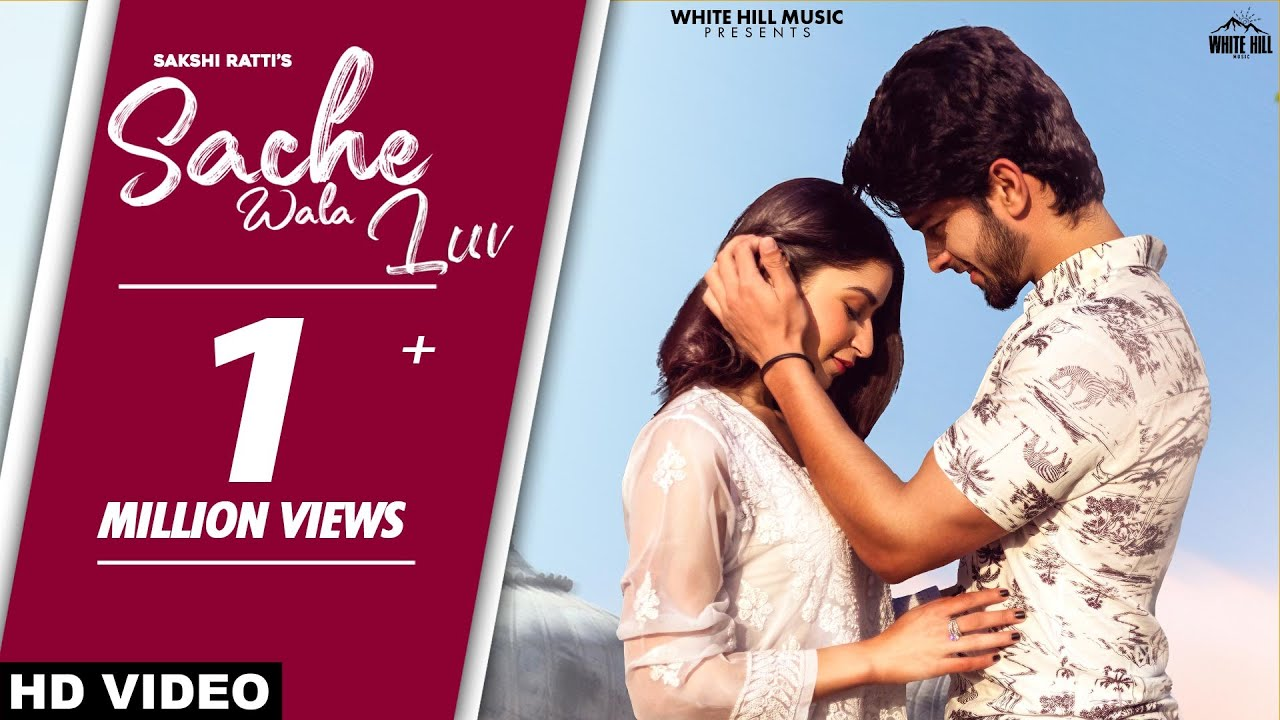 Sache Wala Luv (Official Video) | Sakshi Ratti, Vikas | Romantic Songs 2021 | New Punjabi Songs 2021