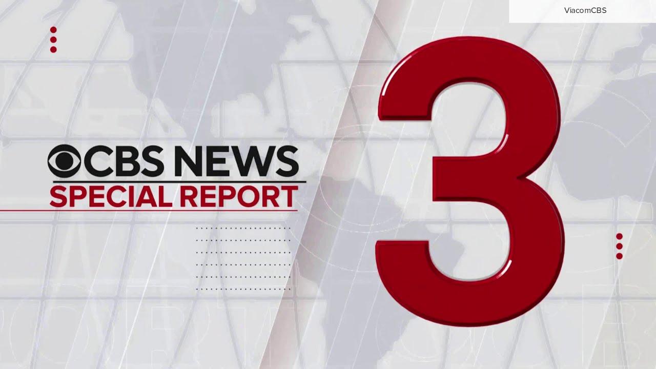 CBS News special report open update 2021