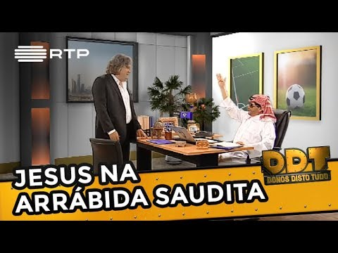 Jesus na Arrábida Saudita | Donos Disto Tudo