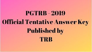 PGTRB 2019 - Official Tentative Answer Key Published by TRB