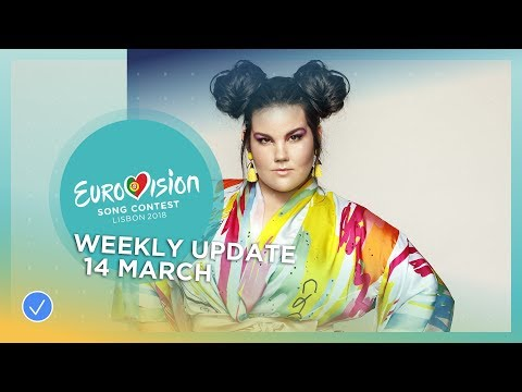 Eurovision Song Contest - Weekly Update - 14 March 2018