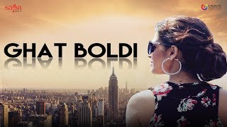 GIPPY GREWAL : Ghat Boldi (Full Video) - Jaani - B Praak - Latest Punjabi Songs 2016 - SagaHits