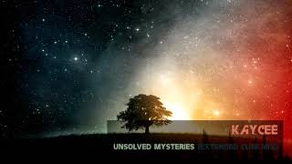 Kaycee - Unsolved Mysteries (Extended Club Mix) [Classic Trance]