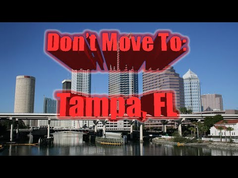 Don't Move To Tampa, Florida.   Top 10 Reasons NOT To Move To Tampa, Florida. Wear Sunscreen.