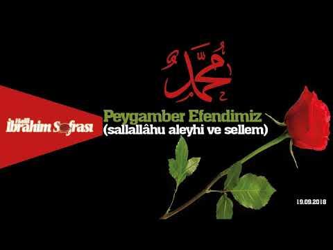 Peygamber Efendimiz'in ﷺ Hayatı (19.09.2018)