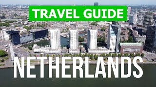 Netherlands travel video | The Hague, Rotterdam, Amsterdam city | Netherlands 4k drone view