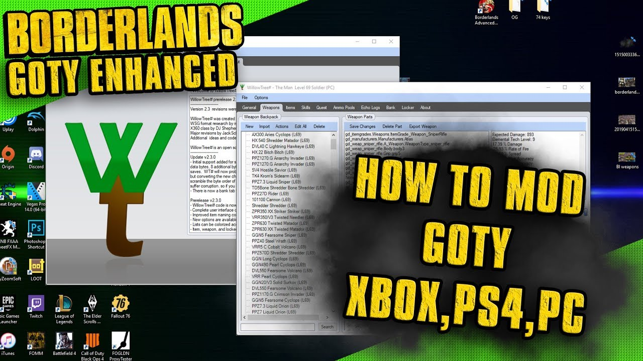 How to Get Modded Weapons on Borderlands GOTY (Xbox,Playstation,PC) (2019)  (Tutorial)