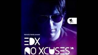Download EDX - No Xcuses 005 - 31.03.2011 MP3 song and Music Video