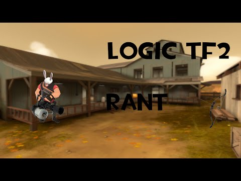 TF2: @LogicTF2 on Rantlander